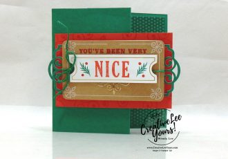 You've Been very NICE by Wendy Lee, Tutorial, Joy of Giving tag kit, stampin Up, SU, #creativeleeyours, hand made, technique, joy of giving stamp set, gold foil, Christmas, friend, celebration, stamping, creatively yours, creative-lee yours, DIY, class, kit, #simplestamping, alternate, gift card holders, embossing, deer, holly, FREE gift, masculine,#patternpaper