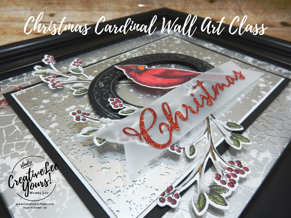 Christmas Cardinal Wall Art Class by Wendy Lee, Stampin Up, SU, wall art, holiday, christmas, cardinal, mercury glass, DIY, handmade, pattern paper, #creativeleeyours, creative-lee yours, creatively yours, Toile Christmas stamp set, christmas cardinal dies, merry christmas dies, gift