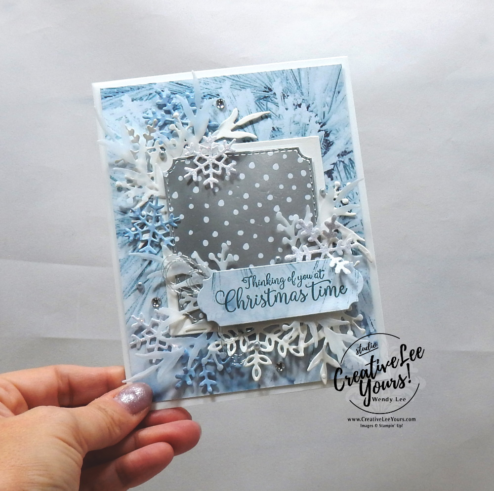 Frosted Christmas by Wendy Lee, Tutorial, stampin Up, SU, #creativeleeyours, hand made card, collage technique, frost, winter, snowflake, friend, birthday, hello, thanks, celebration, stamping, creatively yours, creative-lee yours, Greatest Part Of Christmas stamp set, winter wonderland, DIY, stampers showcase blog hop, business opportunity, frosted frames, feels like frost, ornate frames dies
