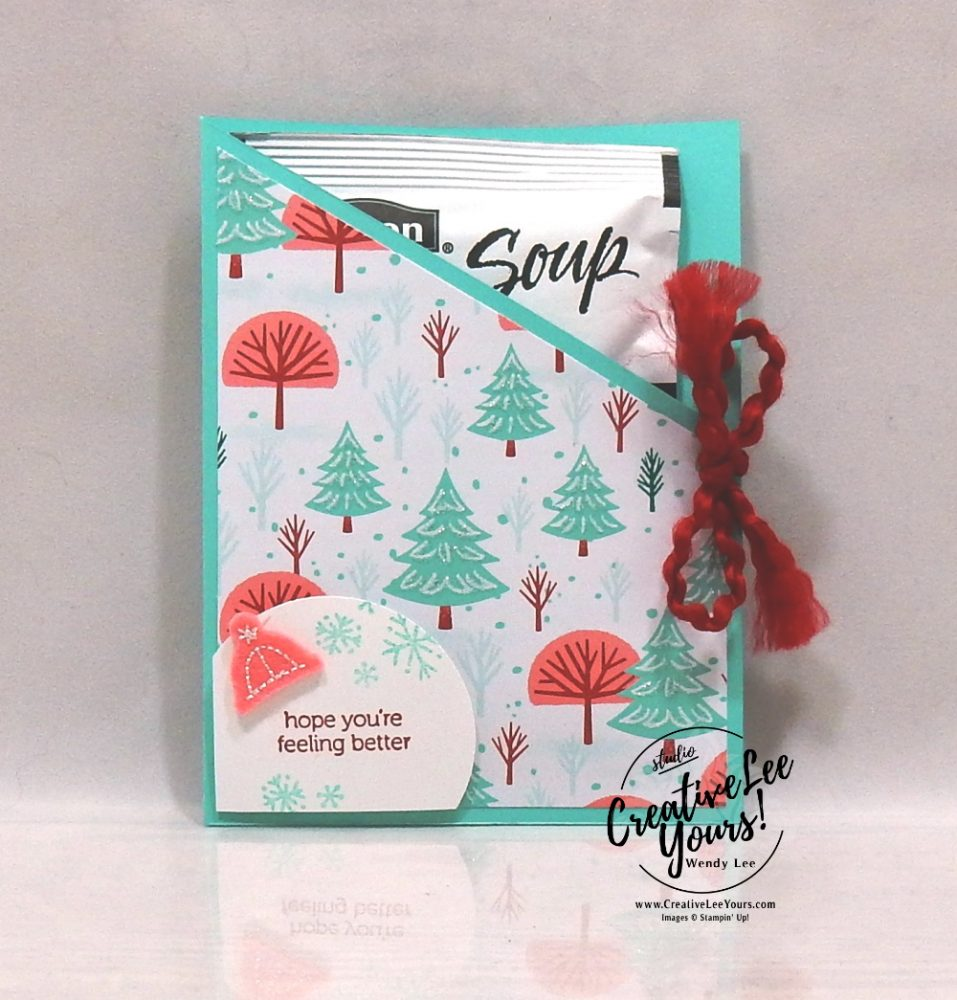 Feeling Better Cup-A-Soup by Wendy Lee, Tutorial, DSP, stampin Up, SU, #creativeleeyours, hand made card, snowman season stamp set, snowman, snow, winter, Christmas, holiday, memories, heartwarming, friend, birthday, hello, thanks, celebration, get well, encouragement, Kylie Bertucci, International Highlights, stamping, creatively yours, creative-lee yours, DIY, #patternpaper, #loveitchopit, paper scraps, soup, crafting, papercrafts, #simplestamping