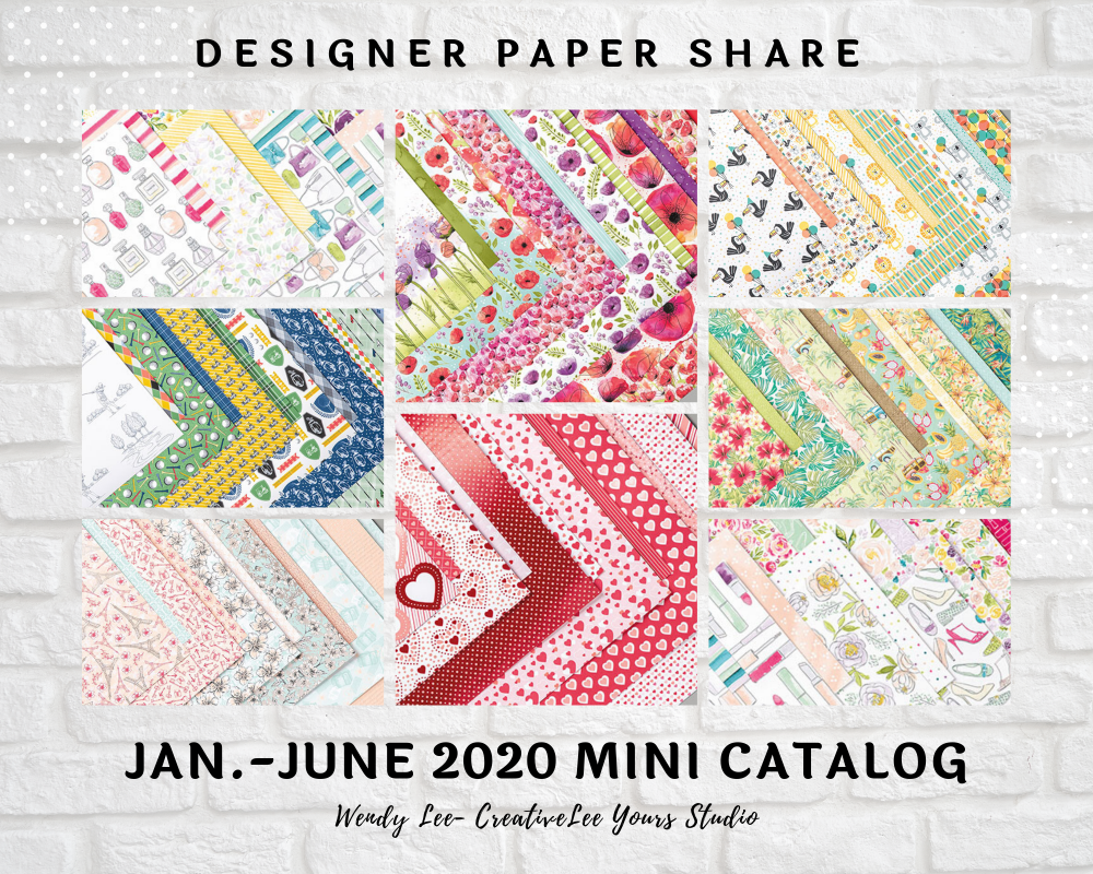 2020 mini catalog, designer paper share, ribbon share, Wendy Lee, stampin up, papercrafting, #creativeleeyours, creativelyyours, creative-lee yours, SU, #loveitchopit, pattern paper, accessories, one sheet wonder, stampin up, DSP, OSW, SAB