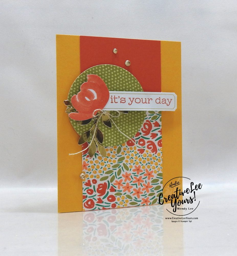 It's Your Day by Wendy Lee, December 2019 Paper Pumpkin Kit, stampin up, handmade cards, rubber stamps, stamping, kit, subscription, #creativeleeyours, creatively yours, creative-lee yours, celebration, smile, thank you, birthday, sorry, thinking of you, love, valentine, congrats, lucky, feel better, sympathy, get well, alternate, bonus tutorial, fast & easy, DIY, #simplestamping, card kit, flowers
