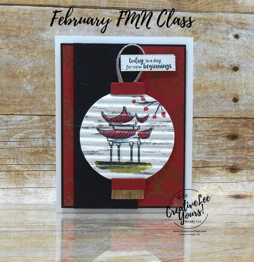 New beginnings by Wendy Lee, Tutorial, stampin Up, SU, #creativeleeyours, handmade card, power of hope stamp set, friend, celebration, stamping, creatively yours, creative-lee yours, DIY, birthday, SAB, saleabration, embossing, card club, card class, New Beginnings, papercrafts, lantern, Chinese, asian