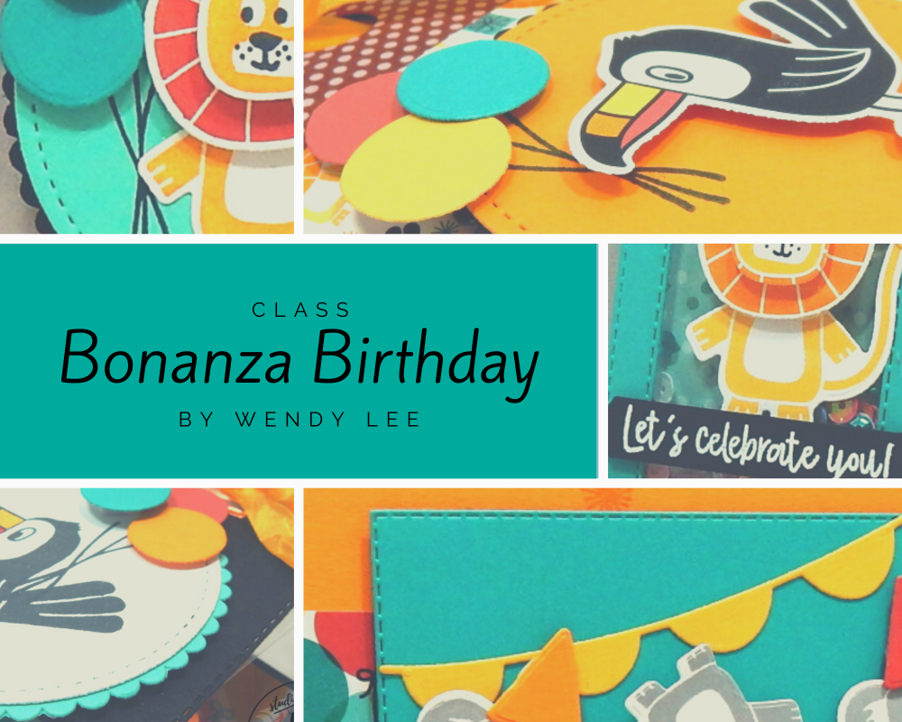 Bonanza Birthday Class by wendy lee, Stampin Up, #creativeleeyours, wendy lee, creatively yours, creative-lee yours, stamping, paper crafting, handmade, cards, class, friend, bonanza buddies stamp set, 3D, treat holders, gift card, cake topper, birthday, tutorial, class, DIY, papercrafts, tucan, koala, lion