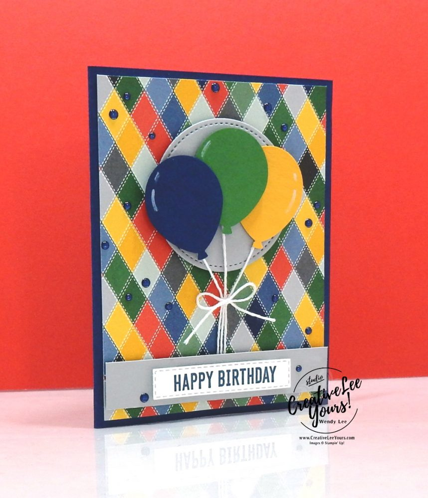 Masculine Birthday Balloons by wendy lee, Stampin Up, #creativeleeyours, creatively yours, creative-lee yours, stamping, paper crafting, handmade, cards, class, friend, crafts, thinking of you, birthday, hello, thank you, congratulations, DIY, balloons, masculine, country club, FMN, bonus tutorial