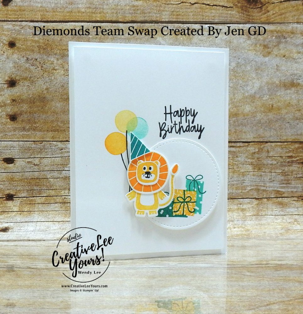 Birthday Celebration by Jen GD, Wendy Lee, stampin Up, SU, #creativeleeyours, handmade card, bonanza buddies stamp set, friend, celebration, stamping, creatively yours, creative-lee yours, DIY, birthday, papercrafts, pattern paper, business opportunity, #makeacardsendacard ,#makeacardchangealife , #diemondsteam ,#diemondsteamswap ,#businessopportunity, birthday bonanza, lion, toucan, koala, animals