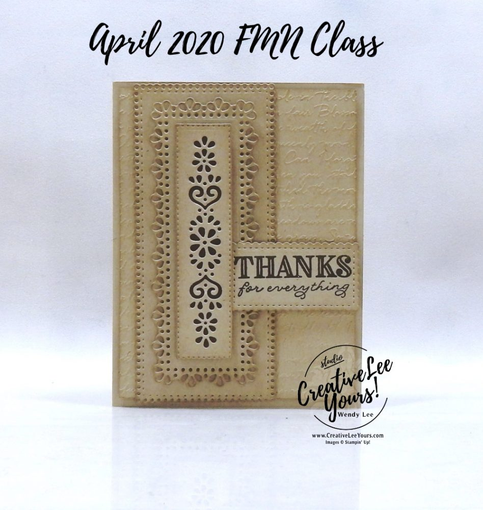Thanks for Everything by Wendy Lee, stampin Up, SU, #creativeleeyours, handmade card, friend, celebration, congratulations, thank you, hello, stamping, creatively yours, creative-lee yours, DIY, paper crafts, embossing, sponging, tutorial, FMN, forget me not, card club, class, ornate thanks stamp set, #makeacardsendacard ,#makeacardchangealife, ornate layers, stitched so sweetly