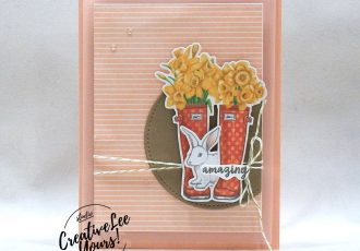 Wendy Lee, March 2020 Paper Pumpkin Kit, No matter the weather, stampin up, handmade cards, rubber stamps, stamping, kit, subscription, #creativeleeyours, creatively yours, creative-lee yours, celebration, smile, thank you, birthday, congrats, amazing, love, alternate, bonus tutorial, fast & easy, DIY, #simplestamping, card kit, flowers, bunny, rain boots, flowers, clouds, rain drops, #kit, #craftkit, #craftkits, #paperpumpkinalternates , #paperpumpkinalternative ,#paperpumpkinalternatives