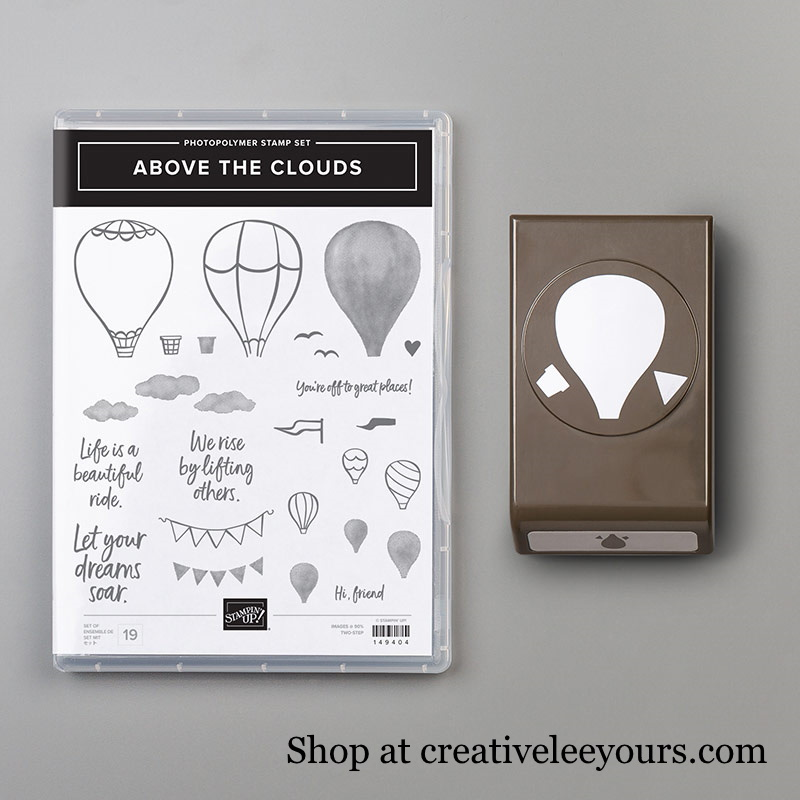 Above The Clouds Bundle, Wendy Lee, stampin up, handmade cards, rubber stamps, stamping, #cardmaking #handmadecard #rubberstamps ,#creativeleeyours, creatively yours, creative-lee yours, friend, celebration, smile, thank you, birthday, congrats, amazing, love, video, DIY, hot air balloons,sky, clouds, #su , #stampinupdemonstrator, #papercrafts , #papercraft , #papercrafting , #makeacardsendacard ,#makeacardchangealife , Above the clouds stamp set, balloon punch