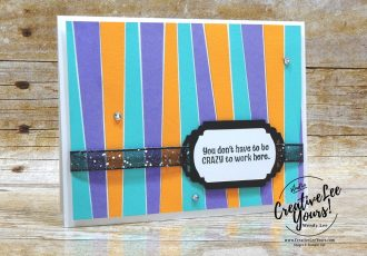 We'll Train You by wendy lee, stampin up, stamping, SU, #creativeleeyours, creatively yours, creative-lee yours, handmade card, friend, celebration, congratulations, thank you, work, team, welcome, masculine, hello, co-worker, office, coffee cup, stamping, DIY, paper crafts, welcome to the team stamp set, #makeacardsendacard ,#makeacardchangealife,#scrappytechnique, #scrappystriptechnique