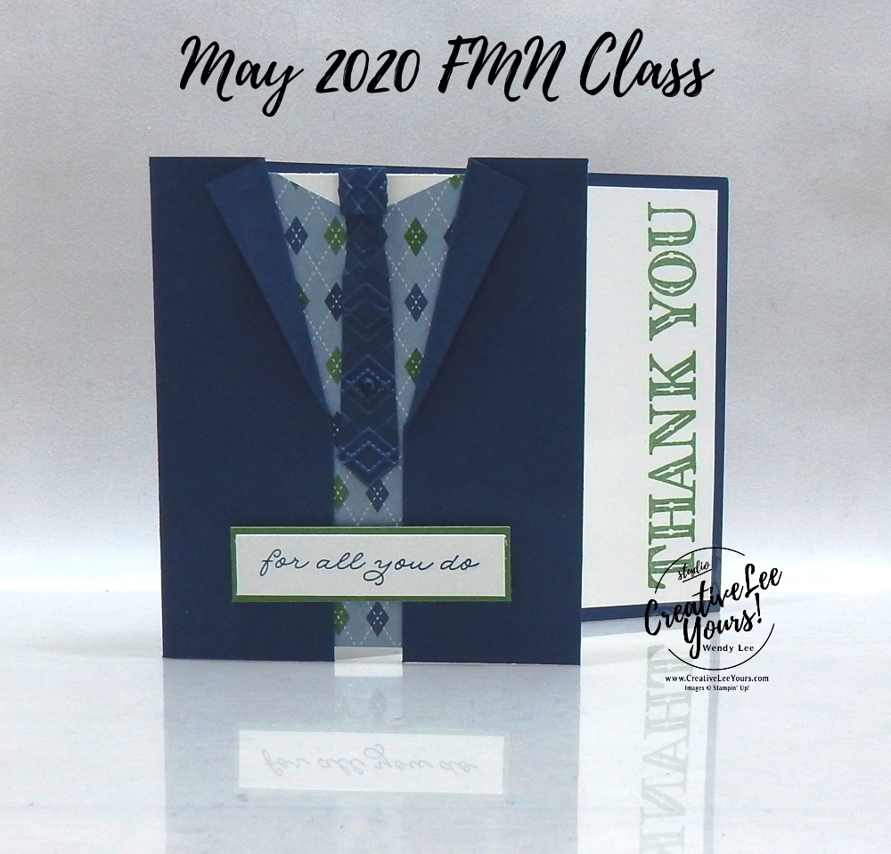 Shirt Fun Fold by wendy lee, stampin up, stamping, SU, #creativeleeyours, creatively yours, creative-lee yours, handmade card, friend, celebration, congratulations, thank you, dad, hello, stamping, DIY, paper crafts, embossing, tutorial, FMN, forget me not, card club, class, ornate thanks stamp set, #makeacardsendacard ,#makeacardchangealife, fun fold, masculine
