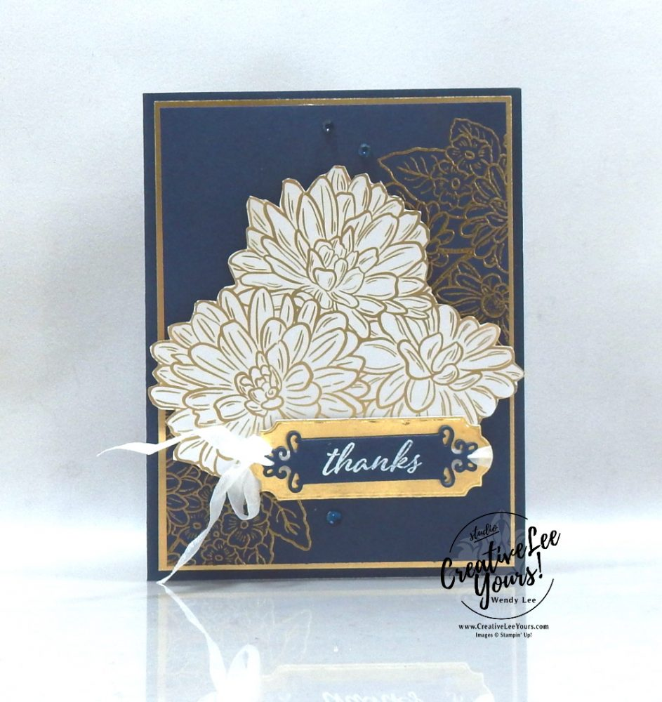 My True Friend by Wendy Lee, stampin Up, SU, #creativeleeyours, handmade card, Ornate Style stamp set, friend, celebration, stamping, creatively yours, creative-lee yours, DIY, birthday, get well, thanks, papercrafts, pattern paper, #makeacardsendacard ,#makeacardchangealife , technique, embossing, stamping around the world, blog hop, here's a card stamp set, strong and beautiful stamp set, ornate frames dies