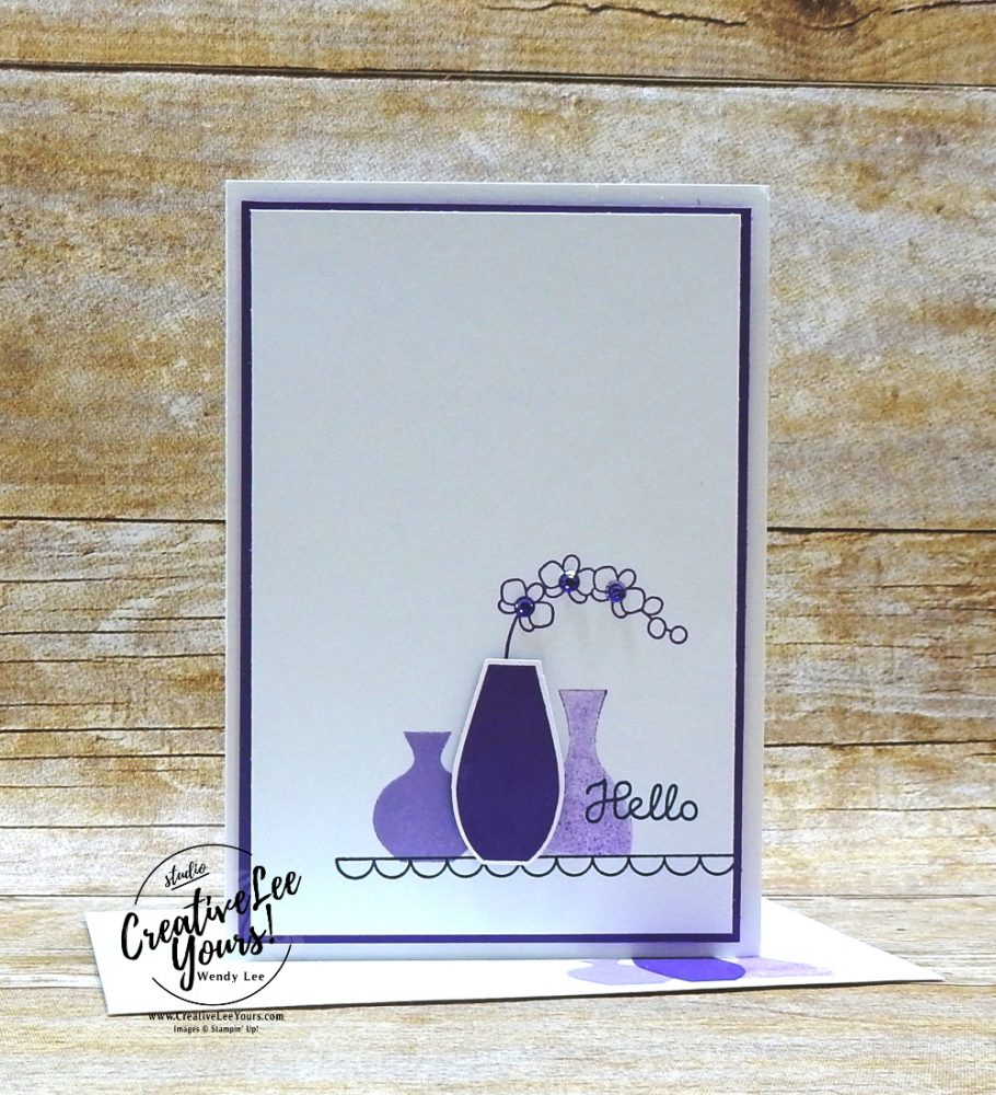 Monochromatic Vases by wendy lee, Stampin Up, #creativeleeyours, creatively yours, stamping, paper crafting, handmade, #cardmaking , #rubberstamps, SU, SUO, creative-lee yours, DIY, fellowship, paper crafts, video, friend, birthday, celebration, varied vases stamp set, live paper crafting, ,#onlinecardclasses,#makeacardsendacard ,#makeacardchangealife, #tutorial, vases, flowers, facebook live, #simplestamping, #onlineworkshop