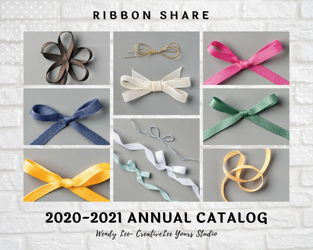 2020 2021 annual catalog, designer series paper share, ribbon share, Wendy Lee, stampin up, papercrafting, #creativeleeyours, creativelyyours, creative-lee yours, SU, #loveitchopit, pattern paper, accessories, one sheet wonder, SU, DSP, OSW, #stampinupdemonstrator, #DIY, #papercrafts , #papercraft , #papercrafting , #simplestamping, #kit, #craftkit, #craftkits, new products, sampler