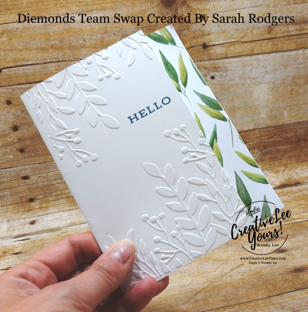 Simple Hello by Sarah Rodgers, Wendy Lee, stampin Up, SU, #creativeleeyours, handmade card, forever fern stamp set, greenery, friend, celebration, wedding, stamping, creatively yours, creative-lee yours, DIY, birthday, papercrafts, business opportunity, #makeacardsendacard ,#makeacardchangealife , #diemondsteam ,#diemondsteamswap ,#businessopportunity, rubberstamps, #stampinupdemonstrator , #cardmaking, #papercrafts , #papercraft , #papercrafting , #papercraftingsupplies, #papercraftingisfun,