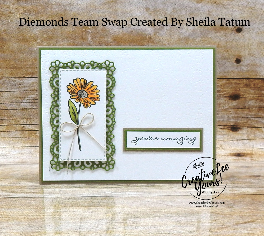 You're Amazing by Sheila Tatum, Wendy Lee, stampin Up, SU, #creativeleeyours, handmade card, ornate thanks stamp set, ornate garden stamp set, friend, celebration, wedding, stamping, creatively yours, creative-lee yours, DIY, birthday, papercrafts, business opportunity, #makeacardsendacard ,#makeacardchangealife , #diemondsteam ,#diemondsteamswap ,#businessopportunity, flowers, rubberstamps