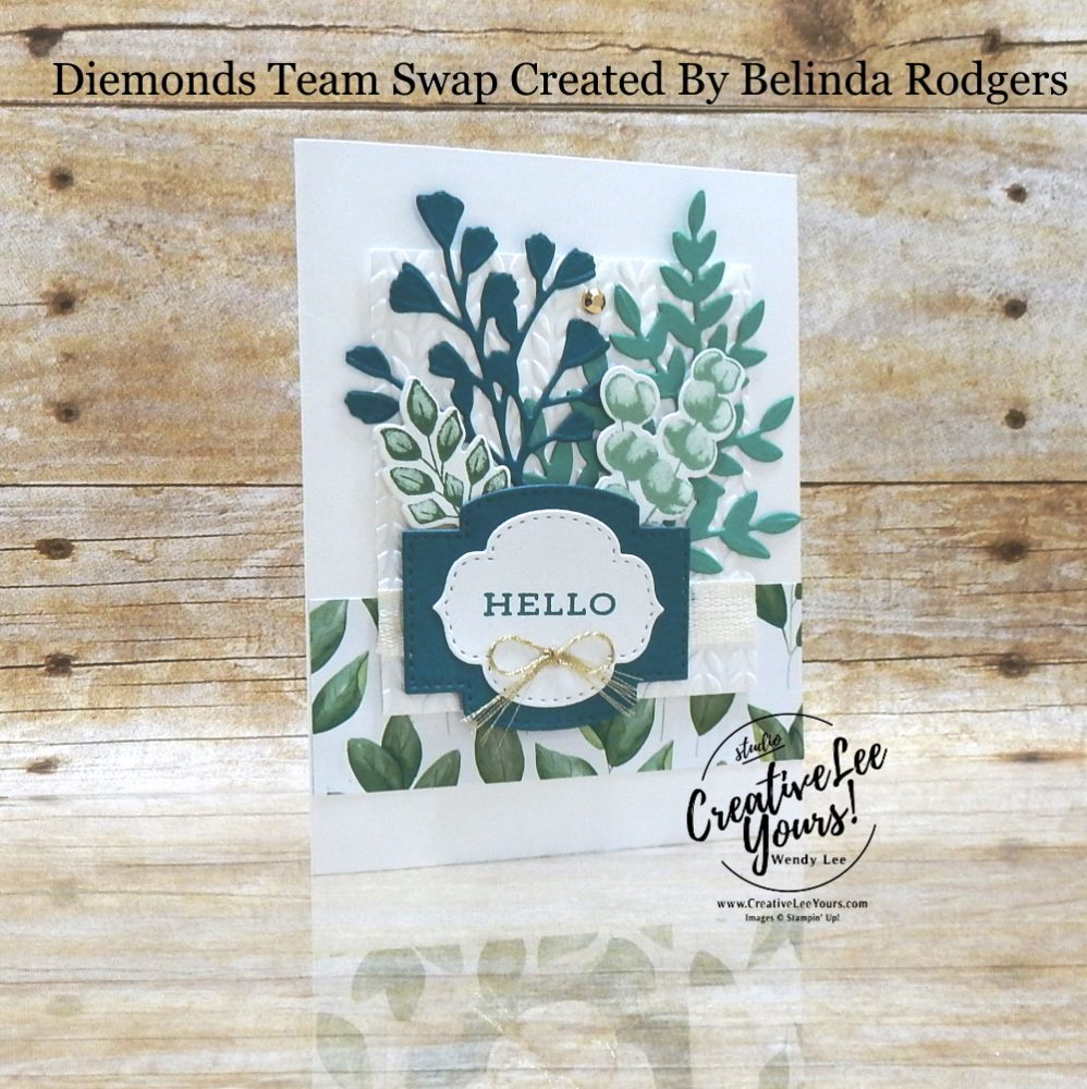 Hello Friend by Belinda Rodgers, Wendy Lee, stampin Up, SU, #creativeleeyours, handmade card, forever fern stamp set, greenery, friend, celebration, wedding, stamping, creatively yours, creative-lee yours, DIY, birthday, papercrafts, business opportunity, #makeacardsendacard ,#makeacardchangealife , #diemondsteam ,#diemondsteamswap ,#businessopportunity, rubberstamps, #stampinupdemonstrator , #cardmaking, #papercrafts , #papercraft , #papercrafting , #papercraftingsupplies, #papercraftingisfun,
