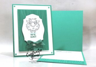 Way to Goat by wendy lee, stampin up, stamping, SU, #creativeleeyours, creatively yours, creative-lee yours, #cardmaking #handmadecard #rubberstamps #stamping, friend, celebration, congratulations, thank you, hello, birthday, stamping, DIY, paper crafts, #papercrafting , #papercraftingsupplies, #papercraftingisfun , tutorial, in color club, way to goat stamp set, #makeacardsendacard ,#makeacardchangealife, ,#tutorial ,#tutorials, farm animals. goats