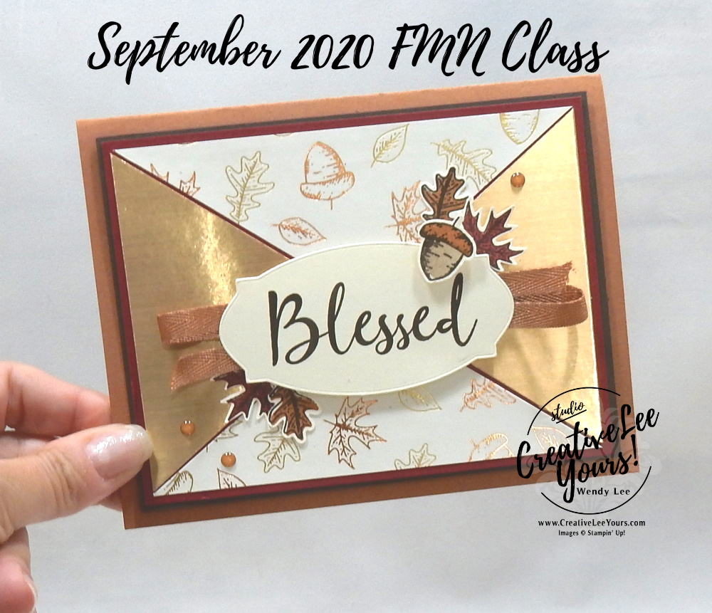 Triangle Panel by wendy lee, stampin up, stamping, SU, #creativeleeyours, creatively yours, creative-lee yours, #cardmaking #handmadecard #rubberstamps #stamping, friend, celebration, congratulations, thank you, hello, grateful, thinking of you, birthday, fall, leaves, autumn, stamping, DIY, paper crafts, #papercrafting , #papercraftingsupplies, #papercraftingisfun , tutorial, FMN, forget me not, card club, class, Beautiful Autumn stamp set, #makeacardsendacard ,#makeacardchangealife, ,#tutorial ,#tutorials, blessed, triangle panel, masculine