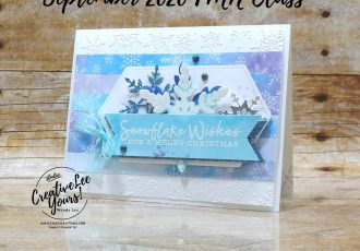 Snowflake Wishes by wendy lee, stampin up, stamping, SU, #creativeleeyours, creatively yours, creative-lee yours, #cardmaking, #handmadecard, #rubberstamps #stamping, friend, celebration, congratulations, thank you, hello, grateful, thinking of you, birthday, snowflakes, stamping, DIY, paper crafts, #papercrafting , #papercraftingsupplies, #papercraftingisfun , FMN, forget me not, card club, class, Snowflake Wishes stamp set, #makeacardsendacard ,#makeacardchangealife, ,#tutorial ,#tutorials, Christmas, #technique ,#techniques, watercolor, embossing