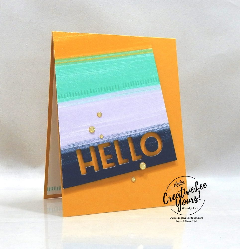 Die cut hello, All star tutorial bundle, #wendylee , #creativeleeyours , #stampinup , #su , #stampinupdemonstrator , #cardmaking, #handmadecard, #rubberstamps, #stamping, #cardclass, # cardclasses ,#onlinecardclasse,#tutorial ,#tutorials #DIY, #papercrafts , #papercraft , #papercrafting , #papercraftingsupplies, #papercraftingisfun, #papercraftingideas, #makeacardsendacard ,#makeacardchangealife, #subscription, September 2020, Playing with patterns Suite