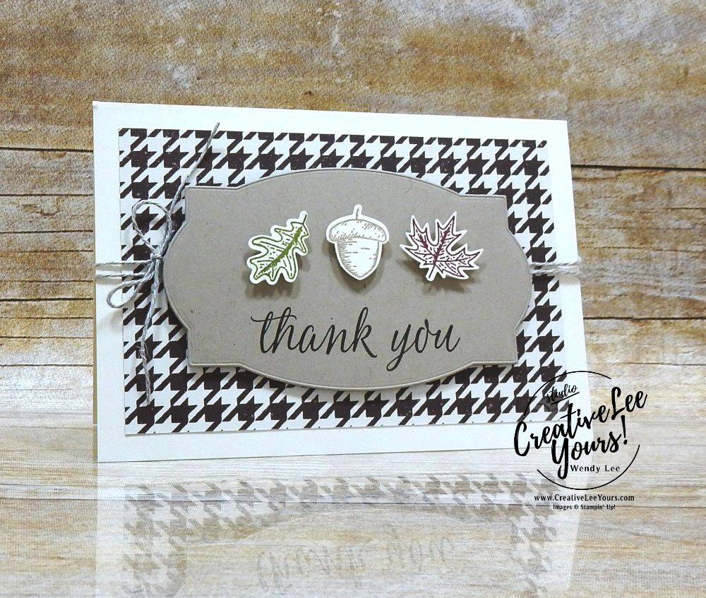 Grateful Box and Note Cards by Wendy Lee, stampin up, stamping, SU, #creativeleeyours, creatively yours, creative-lee yours, #cardmaking #handmadecard #rubberstamps #stamping, friend, celebration, congratulations, thank you, hello, birthday, acorns, leaves, stamping, DIY, paper crafts, #papercrafting , #papercraftingsupplies, #papercraftingisfun , beautiful autumn stamp set, #makeacardsendacard ,#makeacardchangealife, stampers showcase blog hop, #simplestamping, masculine, gift box, note cards
