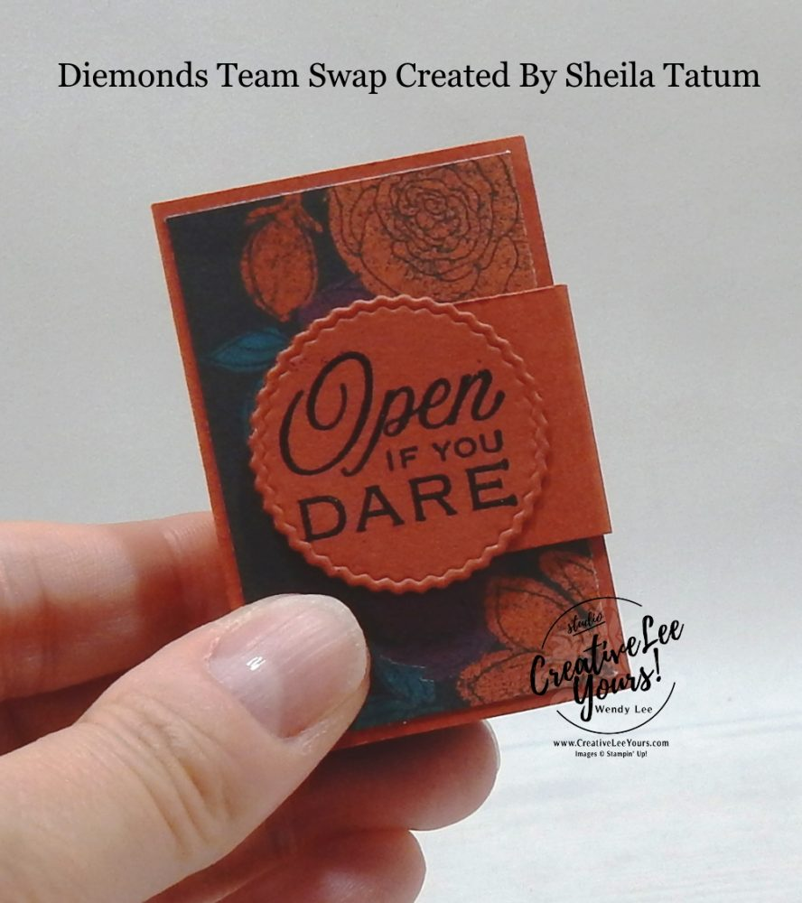 Open If You Dare Treat Holder by Sheila Tatum, Wendy Lee, stampin Up, SU, #creativeleeyours, handmade card, Hallows Night Magic stamp set, friend, celebration, stamping, creatively yours, creative-lee yours, DIY, birthday, papercrafts, Halloween, 3D, Treat holder, business opportunity, #makeacardsendacard ,#makeacardchangealife , #diemondsteam ,#diemondsteamswap ,#businessopportunity, rubberstamps, #stampinupdemonstrator , #cardmaking, #papercrafts , #papercraft , #papercrafting , #papercraftingsupplies, #papercraftingisfun, spiders, bats