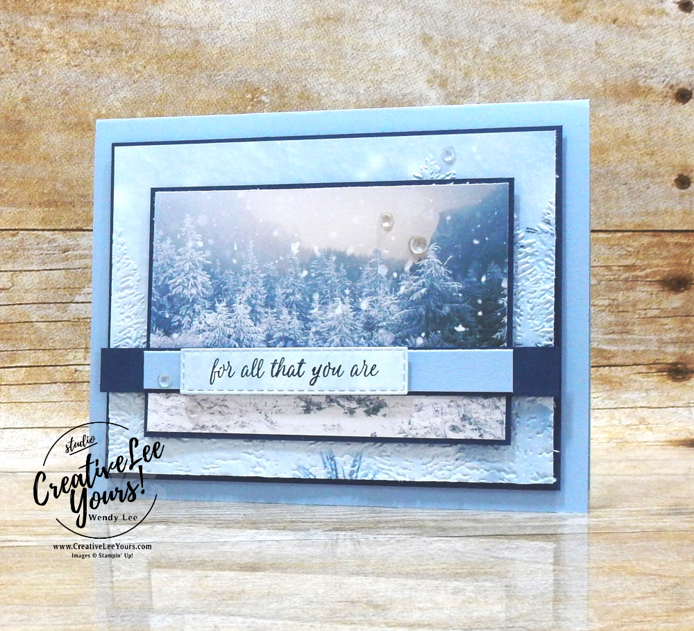 Winter Forest by Wendy Lee, stampin up, stamping, SU, #creativeleeyours, creatively yours, creative-lee yours, #cardmaking, #handmadecard, #rubberstamps, #stamping, friend, celebration, congratulations, thank you, hello, birthday, holiday, winter, trees, evergreen, stamping, DIY, paper crafts, #papercrafting , #papercraftingsupplies, #papercraftingisfun , Best Year stamp set, #makeacardsendacard ,#makeacardchangealife, international highlights blog hop, embossing, ,#tutorial ,#tutorials ,#technique ,#techniques, winners hop