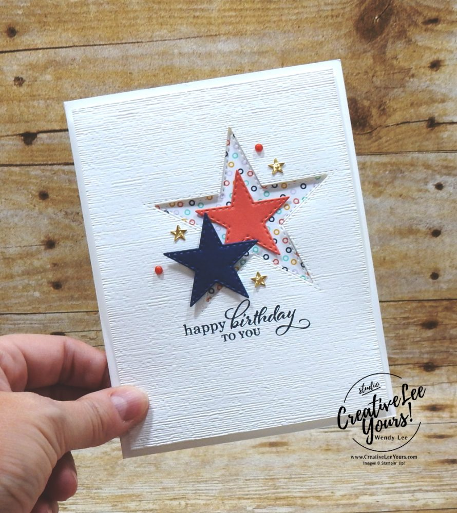 Best Year Birthday by wendy lee, stampin up, stamping, SU, #creativeleeyours, creatively yours, creative-lee yours, #cardmaking #handmadecard #rubberstamps #stamping, friend, celebration, congratulations, thank you, hello, birthday, stars, Best Year stamp set, stamping, DIY, paper crafts, #papercrafting , #papercraftingsupplies, #papercraftingisfun ,#tutorial ,#tutorials, maui achievers blog hop, masculine, playing with patterns