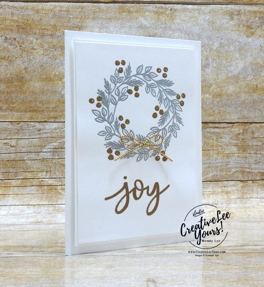 Joy by Wendy Lee, October 2020 Paper Pumpkin Kit, Joy to the world, stampin up, handmade cards, rubber stamps, stamping, kit, subscription, #creativeleeyours, creatively yours, creative-lee yours, celebration, smile, thank you, birthday, Christmas, flowers, congrats, wreath, joy, peace, love, bonus tutorial, fast & easy, DIY, #simplestamping, card kit, subscription, craft kit, #paperpumpkinalternates , #paperpumpkinalternative ,#paperpumpkinalternatives, #papercraftingkit