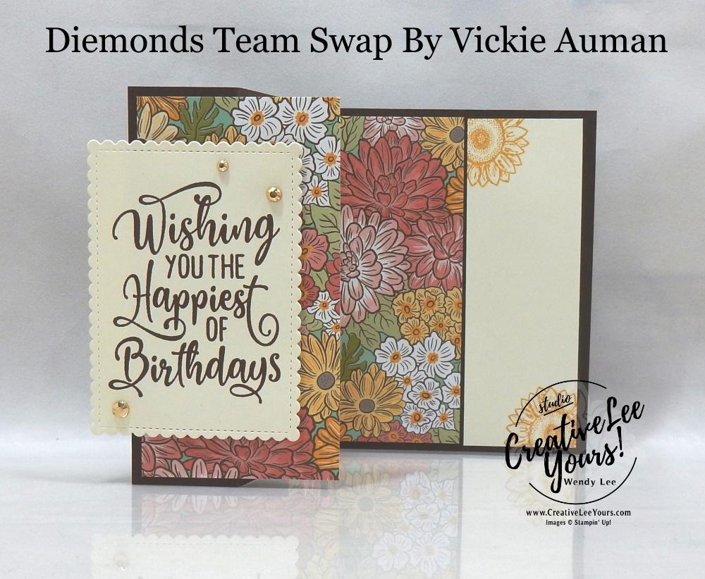Birthday Z Fold by Vickie Auman, Wendy Lee, stampin Up, SU, #creativeleeyours, handmade card, happiest of birthdays stamp set, friend, celebration, thank you, stamping, creatively yours, creative-lee yours, DIY, birthday, papercrafts, fall, autumn, ornate garden, business opportunity, #makeacardsendacard ,#makeacardchangealife , #diemondsteam ,#diemondsteamswap ,#businessopportunity, rubberstamps, #stampinupdemonstrator , #cardmaking, #papercrafts , #papercraft , #papercrafting , #papercraftingsupplies, #papercraftingisfun, stitched so sweetly, celebrate sunflowers stamp set, fun fold, z fold