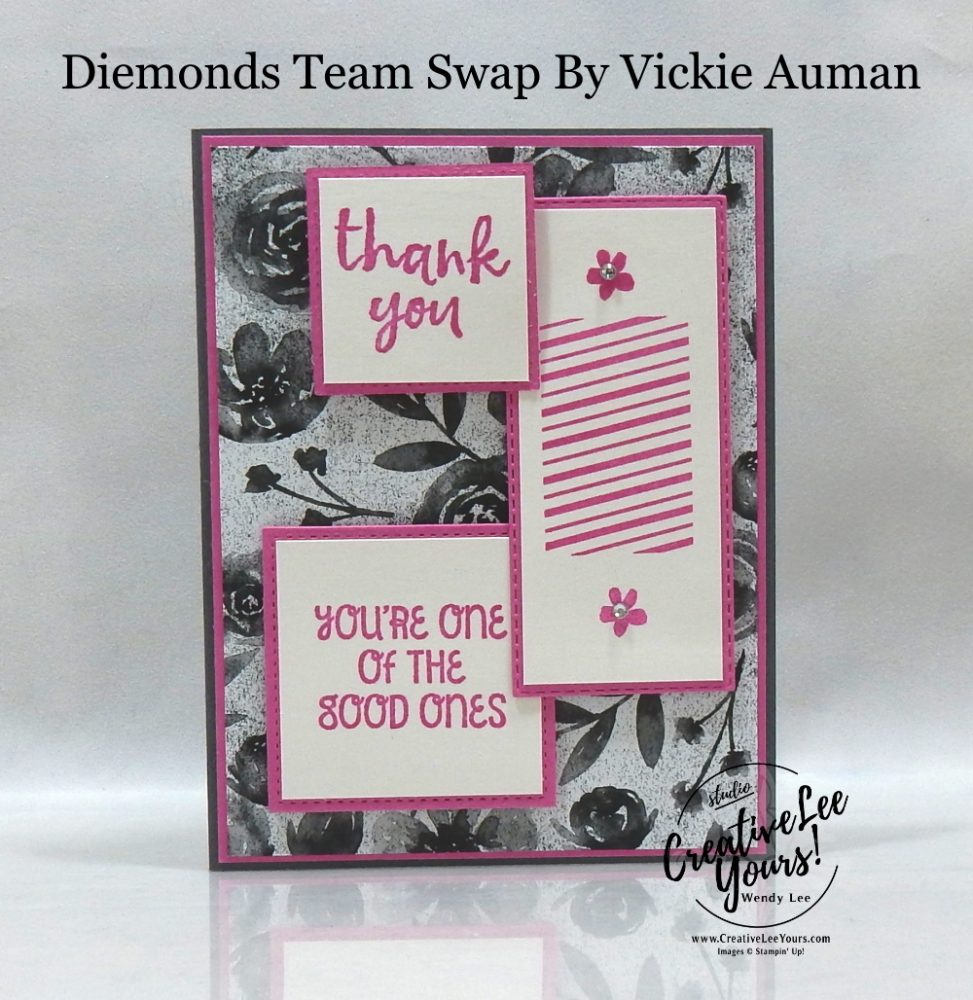 You're One Of The Good Ones byVickie Auman, Wendy Lee, stampin Up, SU, #creativeleeyours, handmade card, Blossoms In Bloom stamp set, Massive Thanks stamp set, Festive Post stamp set,friend, celebration, thank you, stamping, creatively yours, creative-lee yours, DIY, birthday, papercrafts, business opportunity, #makeacardsendacard ,#makeacardchangealife , #diemondsteam ,#diemondsteamswap ,#businessopportunity, rubberstamps, #stampinupdemonstrator , #cardmaking, #papercrafts , #papercraft , #papercrafting , #papercraftingsupplies, #papercraftingisfun