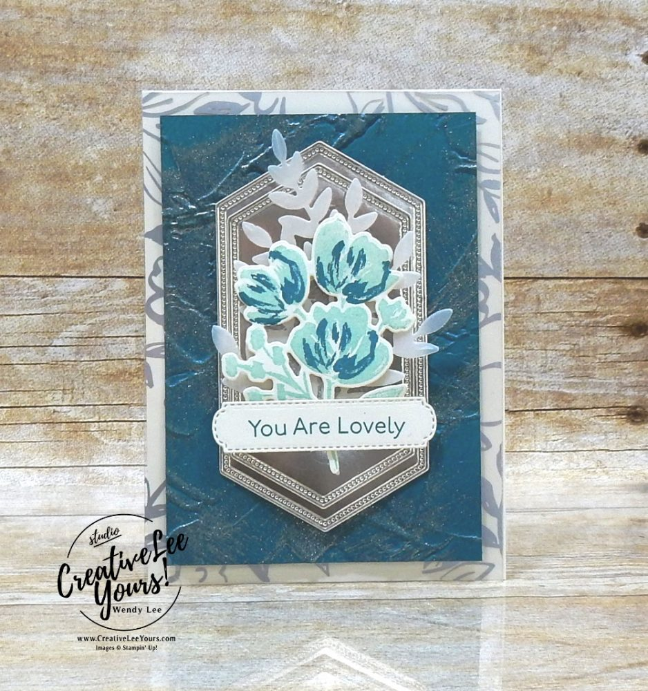 You are lovely by wendy lee, All star tutorial bundle, #wendylee , #creativeleeyours , #stampinup , #su , #stampinupdemonstrator , #cardmaking, #handmadecard, #rubberstamps, #stamping, #cardclass, # cardclasses ,#onlinecardclasse,#tutorial ,#tutorials #DIY, #papercrafts , #papercraft , #papercrafting , #papercraftingsupplies, #papercraftingisfun, #papercraftingideas, #makeacardsendacard ,#makeacardchangealife, #subscription, #product suites, Fine Art Floral Suite, blog hop