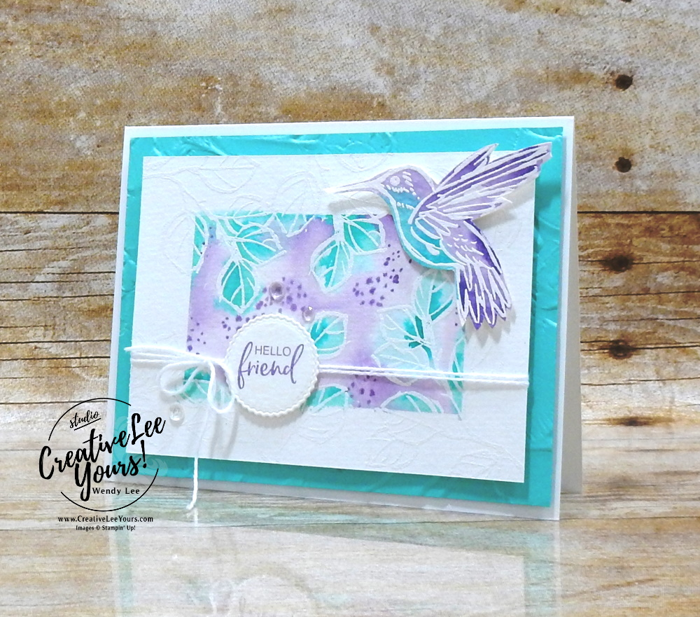 Watercolor Emboss Resist by Wendy Lee, stampin up, stamping, SU, #creativeleeyours, creatively yours, creative-lee yours, #cardmaking, #handmadecard, #rubberstamps, #stamping, friend, celebration, congratulations, thank you, hello, hope, love, birthday, stamping, DIY, paper crafts, #papercrafting , #papercraftingsupplies, #papercraftingisfun , A Touch Of Ink stamp set, #makeacardsendacard ,#makeacardchangealife, stampers showcase blog hop, embossing, ,#tutorial ,#tutorials ,#technique ,#techniques, painted texture, happy Thoughts stamp set, hummingbird