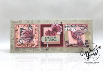 A Touch Of Ink Slimline by Wendy Lee, A Touch Of Ink stamp set, stampin up, stamping, SU, #creativeleeyours, creatively yours, creative-lee yours, #cardmaking #handmadecard #rubberstamps #stamping, friend, celebration, congratulations, thank you, hello, birthday, warm wishes, holiday, stamping, DIY, paper crafts, #papercrafting , #papercraftingsupplies, #papercraftingisfun , #makeacardsendacard ,#makeacardchangealife, #diemondsteam, #businessopportunity, #SAB, #saleabration, thank you, coloring pattern paper ,#technique ,#techniques