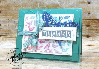 Thanks by Wendy Lee, #creativeleeyours , #stampinup , #su , #stampinupdemonstrator , #cardmaking, #handmadecard, #rubberstamps, #stamping, #DIY, #papercrafts , #papercraft , #papercrafting , #papercraftingsupplies, #papercraftingisfun, #papercraftingideas, #makeacardsendacard ,#makeacardchangealife , #diemondsteam,#businessopportunity, Stampers Showcase Blog Hop, early release. #butterflybijou, #brilliantwings, #butterflybrilliance