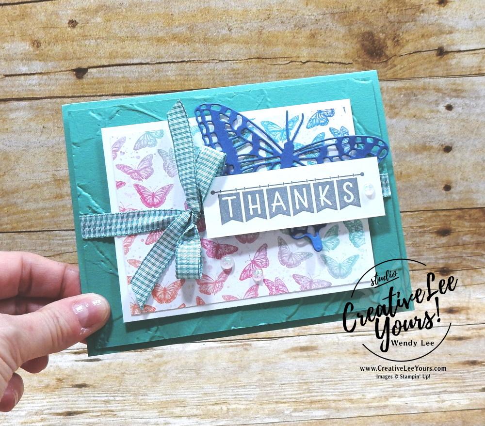 Thanks by Wendy Lee, #creativeleeyours , #stampinup , #su , #stampinupdemonstrator , #cardmaking, #handmadecard, #rubberstamps, #stamping, #DIY, #papercrafts , #papercraft , #papercrafting , #papercraftingsupplies, #papercraftingisfun, #papercraftingideas, #makeacardsendacard ,#makeacardchangealife , #diemondsteam,#businessopportunity, Stampers Showcase Blog Hop, early release. #butterflybijou, #brilliantwings, #butterflybrilliance