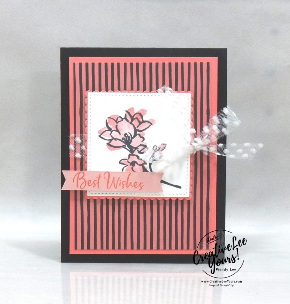 Best Wishes by Wendy Lee, A Touch Of Ink stamp set, stampin up, stamping, SU, #creativeleeyours, creatively yours, creative-lee yours, #cardmaking #handmadecard #rubberstamps #stamping, friend, celebration, congratulations, thank you, hello, birthday, warm wishes, holiday, stamping, DIY, paper crafts, #papercrafting , #papercraftingsupplies, #papercraftingisfun , #makeacardsendacard ,#makeacardchangealife, #diemondsteam, #businessopportunity, #SAB, #saleabration