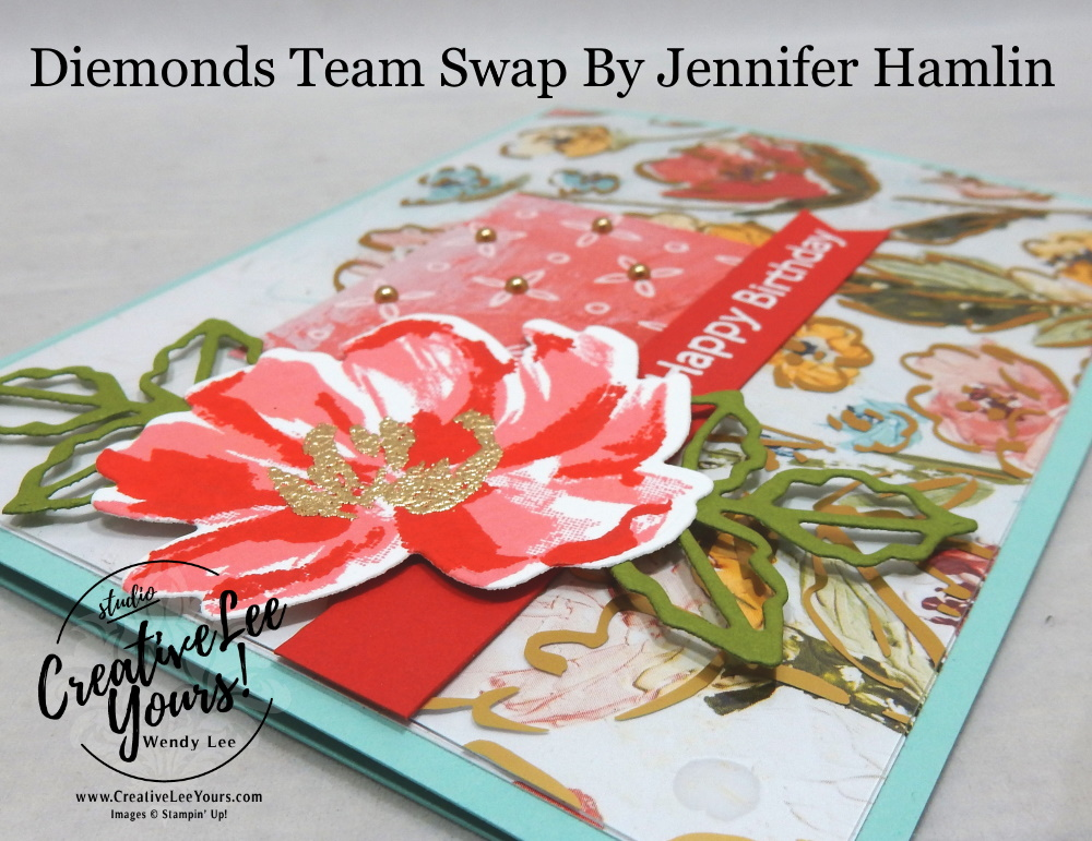 Happy Birthday by Jennifer Hamlin, Wendy Lee, Art Gallery stamp set, stampin up, stamping, SU, #creativeleeyours, creatively yours, creative-lee yours, #cardmaking #handmadecard #rubberstamps #stamping, friend, celebration, congratulations, thank you, hello, birthday, warm wishes, stamping, DIY, paper crafts, #papercrafting , #papercraftingsupplies, #papercraftingisfun , #makeacardsendacard ,#makeacardchangealife, #diemondsteam, #businessopportunity, #diemondsteamswap, flowers