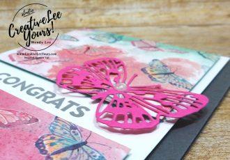 Congrats by Wendy Lee, #creativeleeyours , #stampinup , #su , #stampinupdemonstrator , #cardmaking, #handmadecard, #rubberstamps, #stamping, #DIY, #papercrafts , #papercraft , #papercrafting , #papercraftingsupplies, #papercraftingisfun, #papercraftingideas, #makeacardsendacard ,#makeacardchangealife , #diemondsteam,#businessopportunity, early release. #butterflybijou, #brilliantwings, #butterflybrilliance