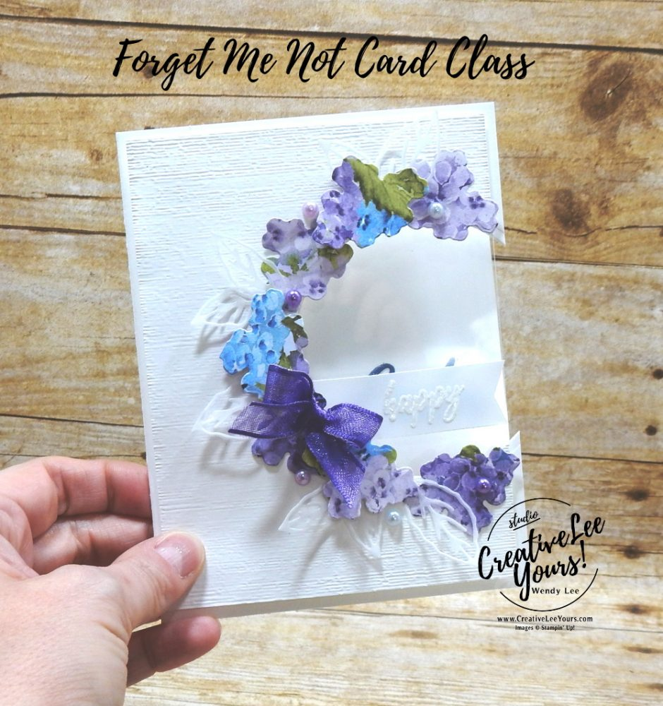 Die-cut Window by wendy lee, A Wish For Everything stamp set, stampin up, stamping, SU, #creativeleeyours, creatively yours, creative-lee yours, #cardmaking, #handmadecard, #rubberstamps #stamping, friend, thinking of you, sympathy, spring, thank you, easter, birthday, love, anniversary, stamping, DIY, paper crafts, #papercrafting , #papercraftingsupplies, #papercraftingisfun , FMN, forget me not, ,#cardclub ,#cardclasses ,#onlinecardclasses , tutorial ,#tutorials , ,#funfoldcards ,#funfoldcard ,#makeacardsendacard ,#makeacardchangealife, #technique ,#techniques, hydrangea hill, word wishes, wreath, spring