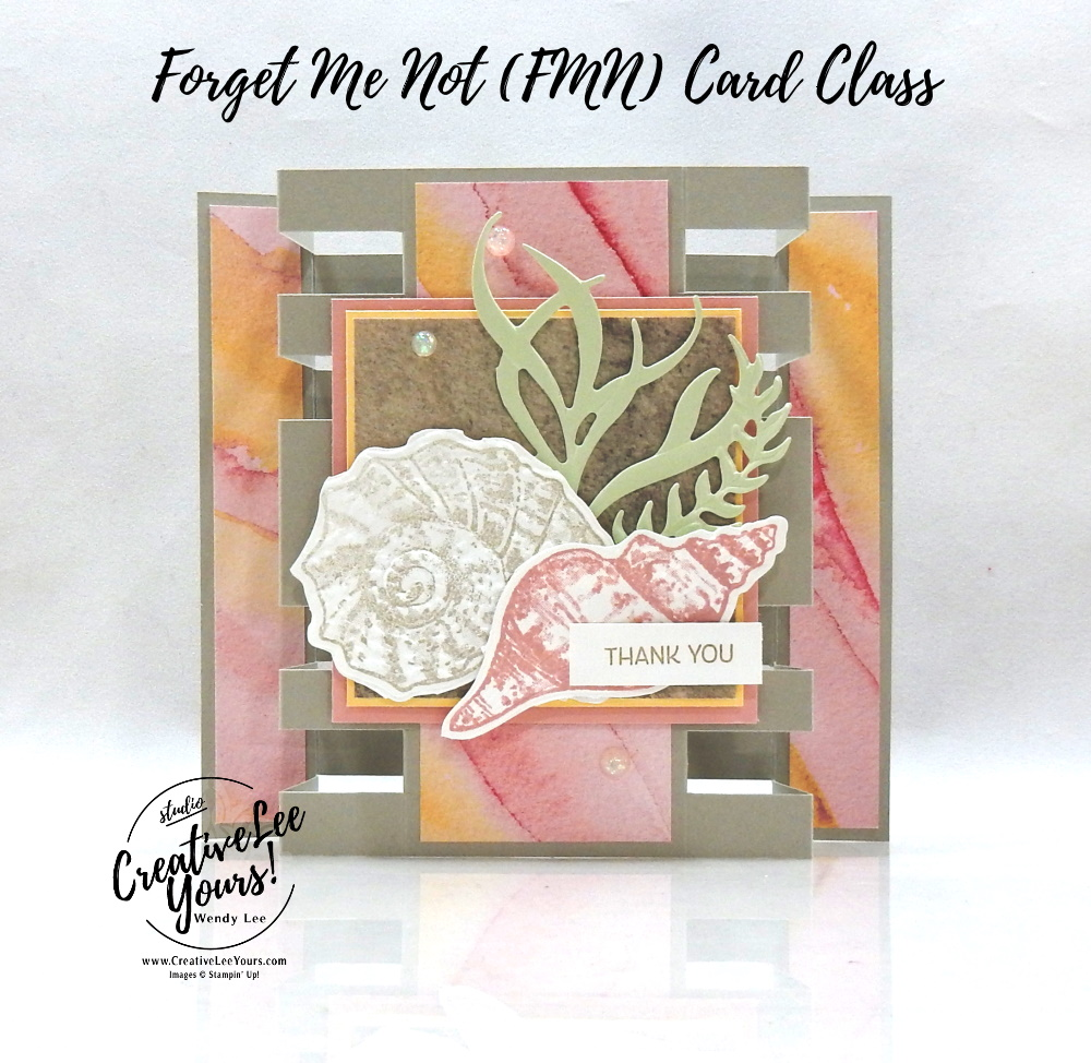 Tower Card Fun Fold by wendy lee, Friends are like Seashells stamp set, stampin up, stamping, SU, #creativeleeyours, creatively yours, creative-lee yours, #cardmaking, #handmadecard, #rubberstamps #stamping, friend, thinking of you, sympathy, thank you, birthday, love, anniversary, stamping, DIY, paper crafts, #papercrafting , #papercraftingsupplies, #papercraftingisfun , FMN, forget me not, ,#cardclub ,#cardclasses ,#onlinecardclasses , tutorial ,#tutorials ,#funfoldcards ,#funfoldcard ,#makeacardsendacard ,#makeacardchangealife, #technique ,#techniques, seashells