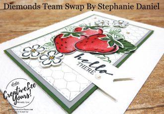 Hello There by Stephanie Daniel, Wendy Lee, Sweet Strawberry stamp set, All Wired Up stamp set, stampin up, stamping, SU, #creativeleeyours, creatively yours, creative-lee yours, #cardmaking #handmadecard #rubberstamps #stamping, friend, celebration, congratulations, thank you, hello, birthday, warm wishes, , stamping, DIY, paper crafts, #papercrafting , #papercraftingsupplies, #papercraftingisfun , #makeacardsendacard ,#makeacardchangealife, #diemondsteam, #businessopportunity, #diemondsteamswap, flowers, strawberry
