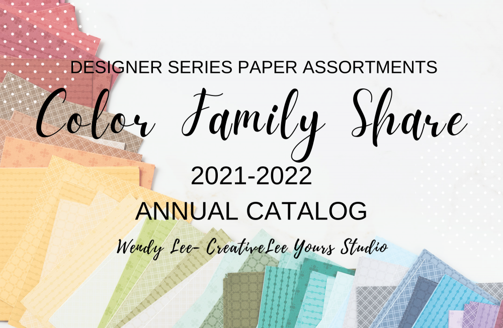 2021 2022 annual catalog, designer series paper share, ribbon share, Wendy Lee, stampin up, papercrafting, #creativeleeyours, creativelyyours, creative-lee yours, SU, #loveitchopit, pattern paper, accessories, SU, DSP, #stampinupdemonstrator, #DIY, #papercrafts , #papercraft , #papercrafting , #simplestamping, #kit, #craftkit, #craftkits, new products, sampler, #papercraftingsupplies, catalog share