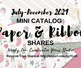 July-December 2021 mini catalog, designer series paper share, ribbon share, Wendy Lee, stampin up, papercrafting, #creativeleeyours, creativelyyours, creative-lee yours, SU, #loveitchopit, pattern paper, accessories, SU, DSP, #stampinupdemonstrator, #DIY, #papercrafts , #papercraft , #papercrafting , #simplestamping, #kit, #craftkit, #craftkits, new products, sampler, #papercraftingsupplies, catalog share, ,#SAB, #saleabration, #jd21mini
