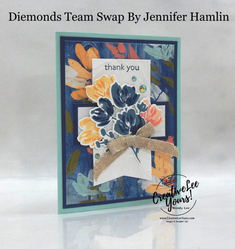 Thank You by Jennifer Hamlin, Wendy Lee, Art Gallery stamp set, Painted Texture, stampin up, stamping, SU, #creativeleeyours, creatively yours, creative-lee yours, #cardmaking #handmadecard #rubberstamps #stamping, friend, celebration, congratulations, thank you, hello, birthday, warm wishes, Mothers Day, stamping, DIY, paper crafts, #papercrafting , #papercraftingsupplies, #papercraftingisfun , #makeacardsendacard ,#makeacardchangealife, #diemondsteam, #businessopportunity, #diemondsteamswap, flowers, 2step stamping